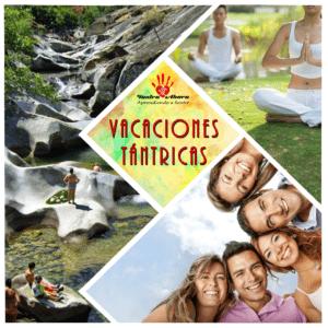 VACACIONES TÁNTRICAS